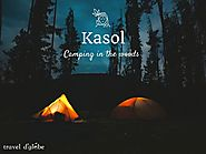 Great Tour for Camping in Kasol with Bonfire