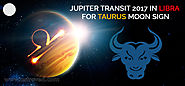 Jupiter Transit 2017 in Libra For Taurus Moon Sign - AstroVed.com