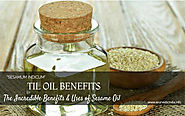 Til Oil Benefits - The Incredible Benefits & Uses of Sesame Oil
