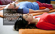 Yoga Nidra Meditation- A Yoga Benefits For Sleep & Relaxation