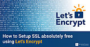 How to Setup SSL absolutely free using Let's Encrypt