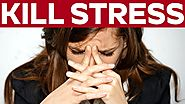 Top 10 Ways to Kill Stress You Must Know - Health tips