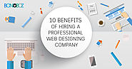 [Infographics]: 10 Benefits of Hiring a Professional Web Design Company - Bonoboz.in