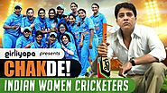 Girliyapa's Chak De! Indian Women Cricketers