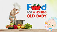 Food for 8 months old baby