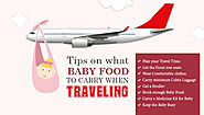 Tips on what baby food to carry when traveling