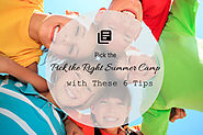 Pick the Right Summer Camp with These 6 Tips | Renanim Preschool and Summer Camp
