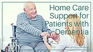 Home Care Support for Patients with Dementia