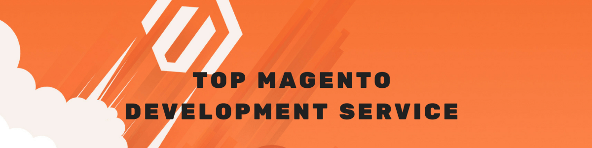 Headline for Top Magento Development Services in 2020