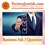 Business Ask 3 Question