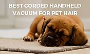 What is the best corded handheld vacuum cleaner for pet hair