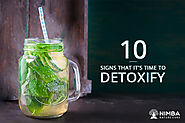 10 Signs This is the right time to Detox