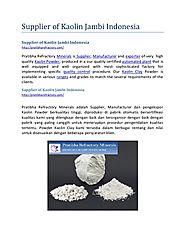 Supplier of Kaolin Jambi Indonesia