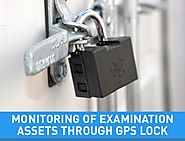 Asset Monitoring Through GPS Lock, Protect Your Exam Documents in India