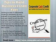 Tips to Build Business Credit Fast with CorporateCashCredit.com