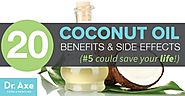 Coconut Oil Benefits + How to Get the Benefits of Coconut Oil - Dr. Axe
