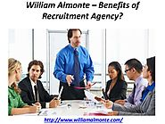 William Almonte – Benefits of Recruitment Agency?