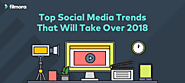 9 Social Media Marketing Trends to Watch in 2018 [Infographics] - Romon Marketing