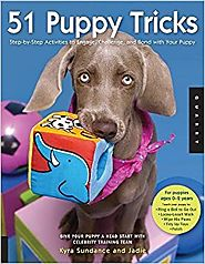 51 Puppy Tricks: Step-by-Step Activities to Engage, Challenge, and Bond with Your Puppy Paperback – October 1, 2009