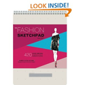 The Fashion Sketchpad: 420 Figure Templates for Designing Looks