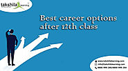 What is the best career options after passing Class 12th? & courses after 12th