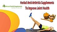 Herbal Anti Arthritis Supplements To Improve Joint Health