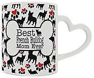 French Bulldog Gift Best French Bulldog Mom Ever Dog Owners Heart Handle Gift Coffee Mug Tea Cup Heart Handle