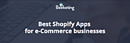 Best Shopify Apps for online stores