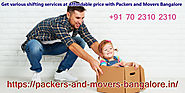 Packers And Movers Bangalore: Get Local And Domestic Moving Services And Best Quotation