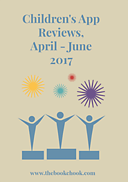 Children's App Reviews, April - June 2017