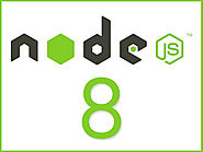The Wait is Over! Node.js 8 is Finally Live Now