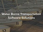 A New Revolution For The Water Borne Transportation Software Solutions