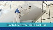 How to Effectively Paint a Boat Hull