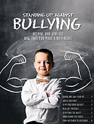 Standing Up Against Bullying - Helping Our Kids See How They Can Make a Difference