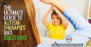 Autism Therapies and Solutions - The Ultimate Guide - Autism Parenting Magazine
