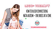 LEGO® Therapy: How to Build Connections with Autism - One Brick at a Time - Autism Parenting Magazine