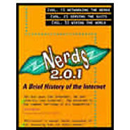 Nerds 2.0.1: A Brief History of the Internet