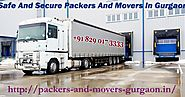 Packers And Movers In Gurgaon Gives Total Best And Practical Moving Associations