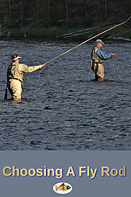 Choosing A Fly Rod