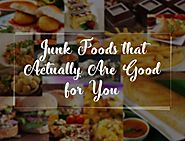 Junk Foods that Actually Are Good for You | The Royale