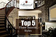 Top 5 Home Interior Styles Explained - Giikers