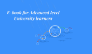 E-book for Advanced University level learners