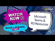 Back to School | Microsoft Teams and the Microsoft Educator Community