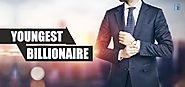 The Youngest Billionaires of the World | Insights Success