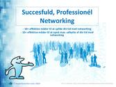 Succesfuld, Professionél Networking