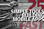 25 simple tools for building mobile apps fast