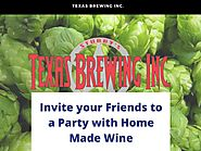 Invite your Friends to a Party with Home Made Wine