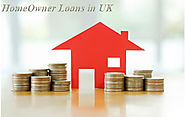 Getting Homeowner Loans UK Through a Loan Broker