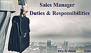 Sales Manager Duties and Responsibilities | The basic Aim of Sales Manager | Professor Today