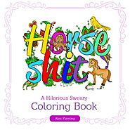 Swear Word Coloring Book: A Hilarious Sweary Coloring Book